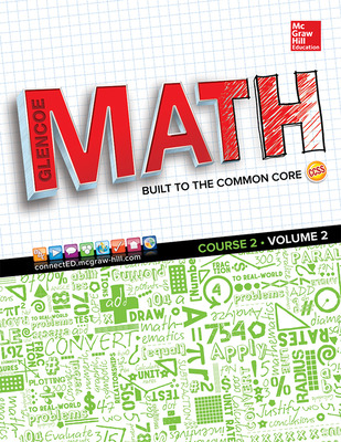Glencoe Math, Course 2, Student Edition, Volume 2