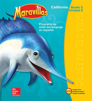 Lectura Maravillas CA | Teacher's Edition Volume 4 Grade 2