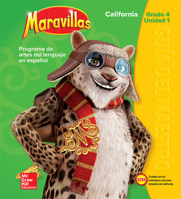 Lectura Maravillas CA | Teacher's Edition Volume 1 Grade 4