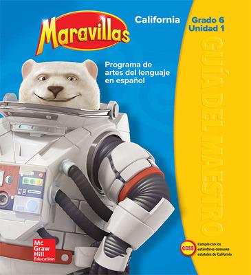 Lectura Maravillas CA | Teacher's Edition Volume 1 Grade 6