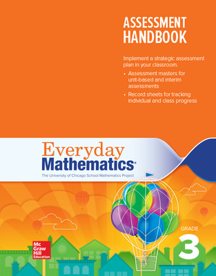 Everyday Mathematics 4, Grade 3, Assessment Handbook
