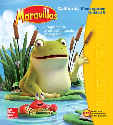 Lectura Maravillas CA | Teacher's Edition Volume 6 Grade K