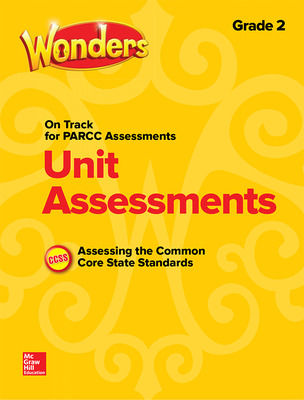 Wonders Unit Assessment PARCC, Grade 2