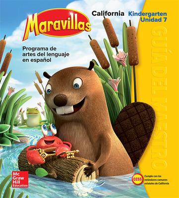 Lectura Maravillas CA | Teacher's Edition Volume 7 Grade K