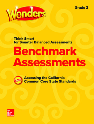 Wonders Think Smart for Smarter Balanced CA Benchmark Assessments SBAC Grade 3