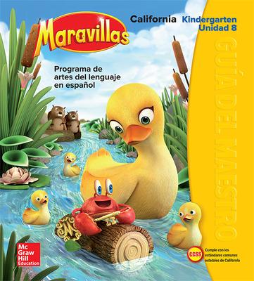 Lectura Maravillas CA | Teacher's Edition Volume 8 Grade K