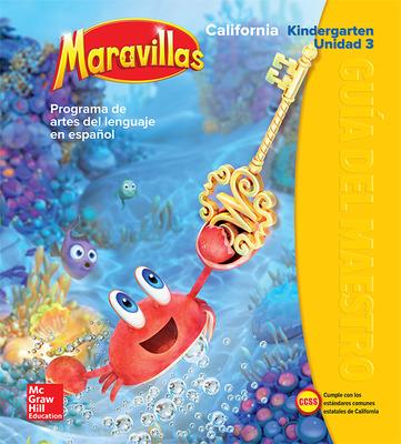 Lectura Maravillas CA | Teacher's Edition Volume 3 Grade K