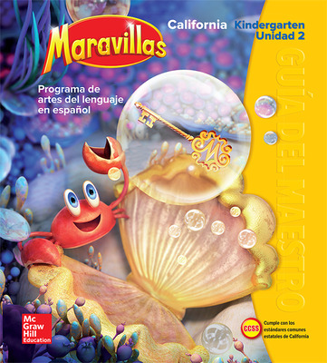 Lectura Maravillas CA | Teacher's Edition Volume 2 Grade K