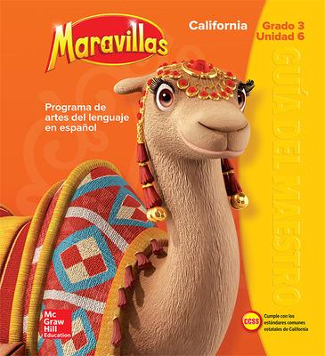 Lectura Maravillas CA | Teacher's Edition Volume 6 Grade 3