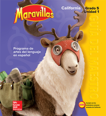 Lectura Maravillas CA | Teacher's Edition Volume 1 Grade 5