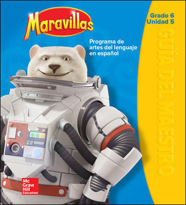 Maravillas Teacher's Edition, Volume 6, Grade 6