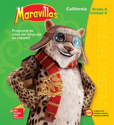 Lectura Maravillas CA | Teacher's Edition Volume 4 Grade 4