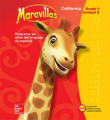Lectura Maravillas CA | Teacher's Edition Volume 3 Grade 1