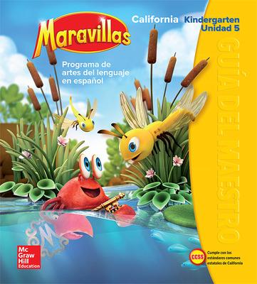 Lectura Maravillas CA | Teacher's Edition Volume 5 Grade K