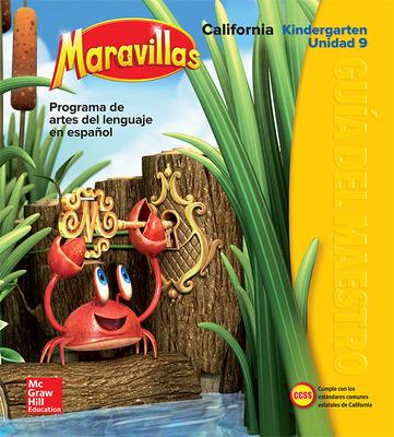 Lectura Maravillas CA | Teacher's Edition Volume 9 Grade K