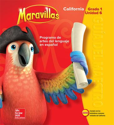 Lectura Maravillas CA | Teacher's Edition Volume 6 Grade 1