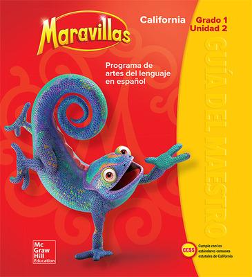 Lectura Maravillas CA | Teacher's Edition Volume 2 Grade 1