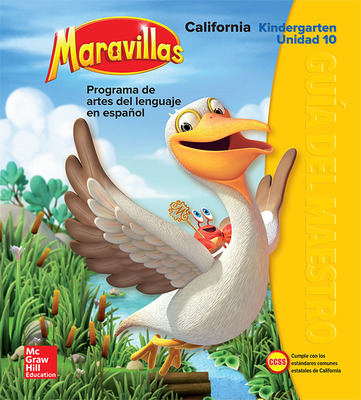 Lectura Maravillas CA | Teacher's Edition Volume 10 Grade K