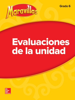 Lectura Maravillas Unit Assessment Grade 6
