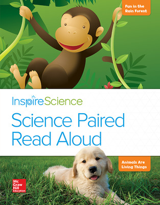 Inspire Science, Grade 1, Science Paired Read Aloud, Fun in the Rain Forest / Animals Are Living Things