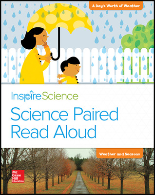 Inspire Science, Grade K, Science Paired Read Aloud, A Day's Worth of Weather / Weather and Seasons