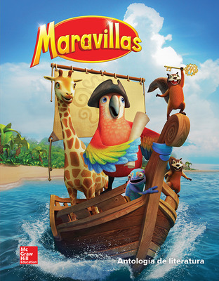 Maravillas Literature Anthology, Volume 4, Grade 1