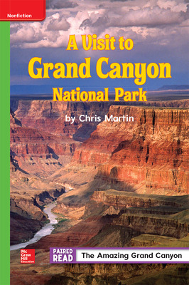Inspire Science, Grade 4, Leveled Reader, A Visit to Grand Canyon National Park Beyond Level