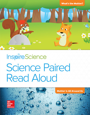 Inspire Science, Grade 2, Science Paired Read Aloud, What's the Matter? / Matter Is All Around Us