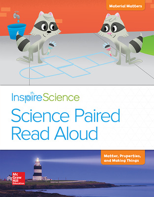 Inspire Science, Grade 2, Science Paired Read Aloud, Material Matters / Matter, Properties, and Making Things