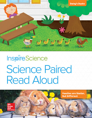 Inspire Science, Grade 1, Science Paired Read Aloud, Daisy's Ducks / Families Are Similar, But Different