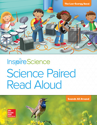 Inspire Science, Grade 1, Science Paired Read Aloud, The Low Energy Band / Sounds All Around
