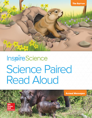 Inspire Science, Grade 1, Science Paired Read Aloud, The Burrow / Animal Messages