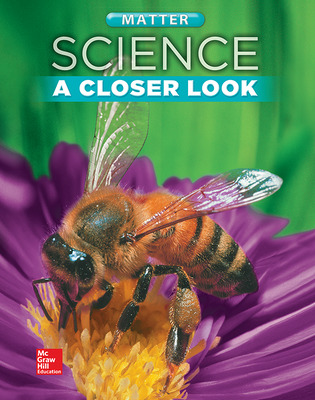 Science, A Closer Look, Grade 2, Matter: Student Edition (Unit E)