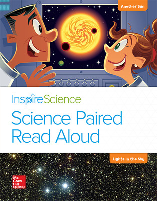 Inspire Science, Grade 1, Science Paired Read Aloud, Another Sun / Lights in the Sky
