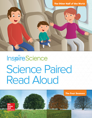 Inspire Science, Grade 1, Science Paired Read Aloud, The Other Half of the World / The Four Seasons