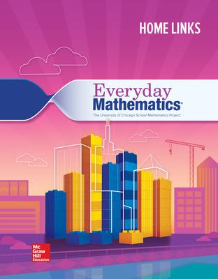 Everyday Mathematics 4, Grade 4, Consumable Home Links