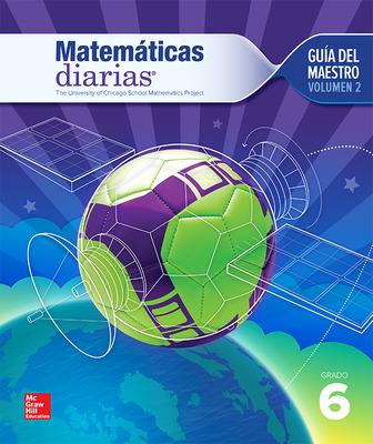 Everyday Mathematics 4th Edition, Grade 6, Spanish Teacher's Lesson Guide, vol 2