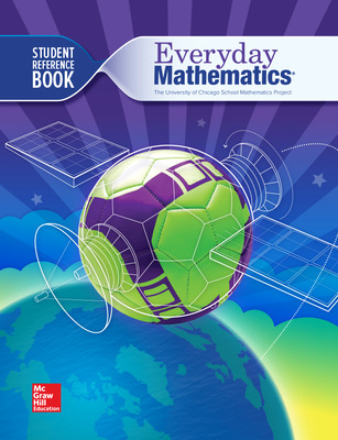 Everyday Mathematics 4, Grade 6, Student Reference Book