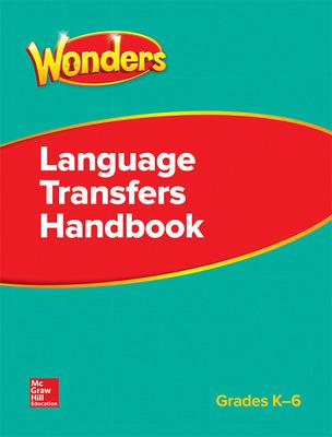 Wonders, GK-6 Language Transfers Handbook