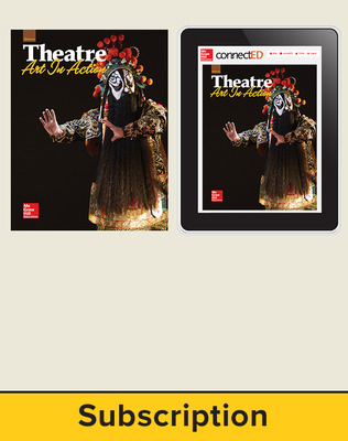 Glencoe Theatre: Art in Action, Print Student Edition and Online SE Bundle, 1 year subscription