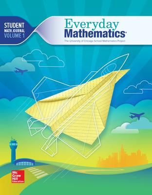 Everyday Mathematics 4th Edition, Grade 5, Student Math Journal Volume 1