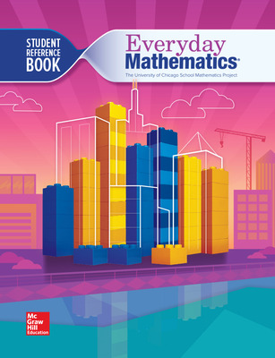 Everyday Mathematics 4, Grade 4, Student Reference Book
