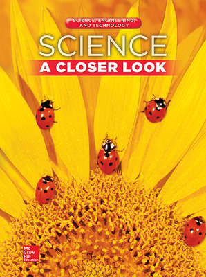 Science, A Closer Look, Grade 1, Science, Engineering, and Technology: Consumable Student Edition (Unit 4)