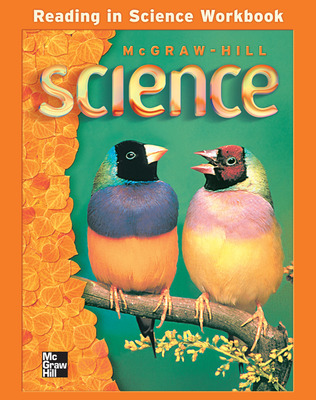 McGraw-Hill Science, Grade 3, Reading In Science Workbook