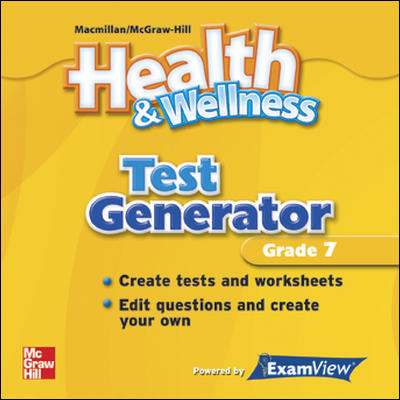 Health and Wellness, Grade 7, Test Generator