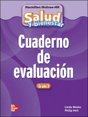 Macmillan/McGraw-Hill Health Spanish, Grade 3, Assessment Book