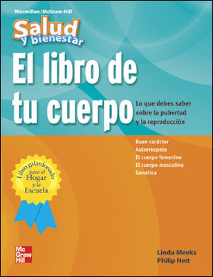Macmillan/McGraw-Hill Health Spanish, Grades 4-6, Tu Cuerpo (Your Body)