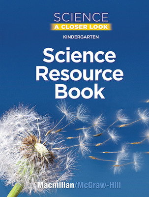 Science, A Closer Look, Grade K, Science Resource Book Blackline Masters