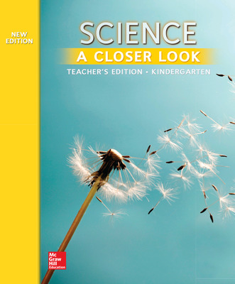 Science, A Closer Look, Grade K, Teacher's Edition'