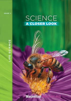 Science, A Closer Look, Grade 2, Life Science Unit Big Book